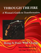 book cover of Through The Fire-A Woman's Guide To Transformation showing an image of spirit wisewoman